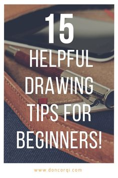 Drawing Techniques 15 Helpful Drawing Tips for Beginner Artists by Don Corgi, Learn to Draw Step by Step Doodle Drawing, Basic Drawing, Drawing Skills, Drawing Lessons, Step By Step Drawing, Drawing Techniques, Drawing Tips, Learn Drawing, Drawing Ideas