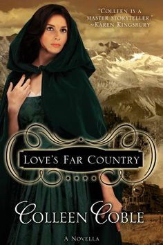 Amazon.com: Love's Far Country eBook: Colleen Coble: Kindle Store