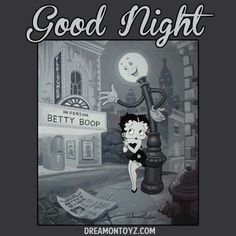 Click on image to view full size Betty Boop Good Night Graphics, Greetings, Quotes, and Sayings Good Night! Black and white Betty Boo...
