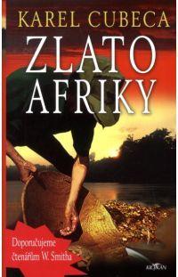 Zlato Afriky - Karel Cubeca #alpress #karelcubeca #knihy