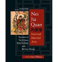 Nei Jia Quan, 2nd edition: Internal Martial Arts