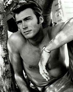 Clint Eastwod...good LORD he was gorgeous!!!!