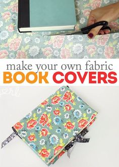 to Make DIY Fabric Book Covers How to Make DIY Fabric Book Covers - great for special gifts and for protecting books from wear!How to Make DIY Fabric Book Covers - great for special gifts and for protecting books from wear! Sewing Hacks, Sewing Crafts, Sewing Projects, Make A Book Cover, Fabric Book Covers, Fabric Books, Notebook Covers, Journal Covers, Wie Macht Man
