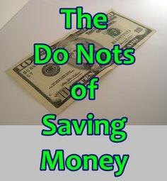 "The ""Do Nots"" of Saving Money"
