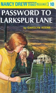 The Password to Larkspur Lane (Nancy Drew, Book 10) by Carolyn Keene http://www.amazon.com/dp/0448095106/ref=cm_sw_r_pi_dp_sRa1tb0CF2D4BK2S