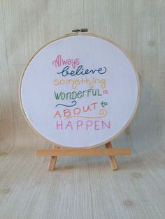 made to order . inspirational quote . hand embroidered . home . office . gifting . custom made just for you . one of a kind