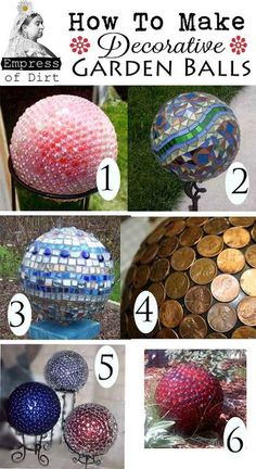 "DIY Decorative Garden Balls ""DIY Decorative Garden balls :) ~Frisky    I like to buy the smooth bouncy balls (the ones that are in the big bins at stores) and take the air tab out and fill it with spray foam and sand to add weight to it so they dont blow away and kids cant break them LOL :D ~Frisky  http://easy-home-diy-and-crafts.blogspot.jp/2013/05/diy-decorative-garden-balls.html"""