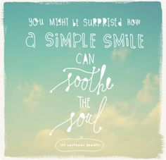 a simple smile.