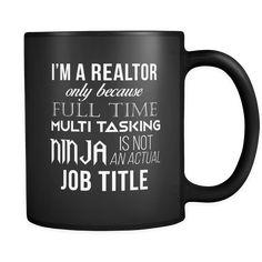 Mug. Real Estate Agent funny gift idea - Emerald Oak Lending Realtor Humor for my favorite Realtors - Real Estate Memes, Real Estate Tips, Selling Real Estate, Real Estate Investing, Real Estate Business, Real Estate Marketing, Becoming A Realtor, 1 Real, Sell Your House Fast