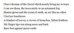 I have dreams of the forest...
