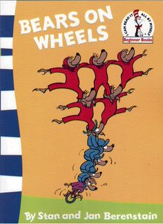 The Berenstain Bears - Bears on Wheels by Stan and Jan Berenstain NEW