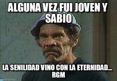 Don ramon enojado meme (http://www.memegen.es/meme/t1a5t8)
