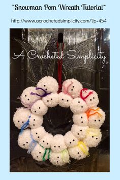 Snowman Pom Wreath Tutorial by A Crocheted Simplicity  #yarnpomwreath #snowmanwreath #crochetwreath