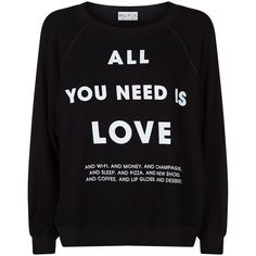 Wildfox All You Need Sweatshirt ($135) ❤ liked on Polyvore featuring tops, hoodies, sweatshirts, relaxed fit tops, wildfox tops, wildfox and wildfox sweatshirt