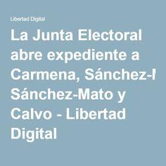 La Junta Electoral abre expediente a Carmena, Sánchez-Mato y Calvo - Libertad Digital