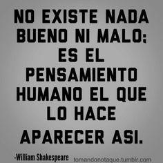 """ William Shakespeare El Pensamiento. ""    #frases,    #quotes,   #celebres"