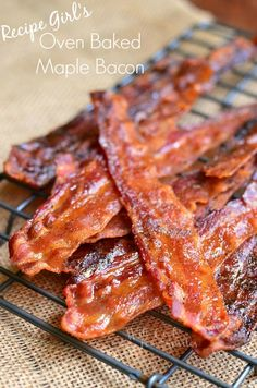 Recipe Girl's Oven Baked Maple Bacon Recipe