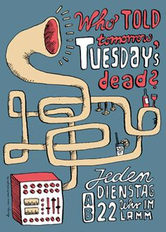 Who told tomorrow Tuesdays's dead?