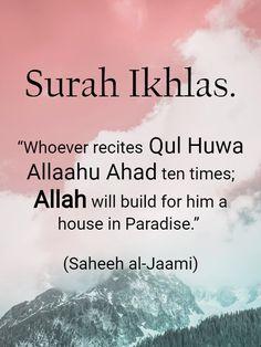 Rewards and Benefits of Reciting Surah Ikhlas Prophet Muhammad Quotes, Hadith Quotes, Allah Quotes, Muslim Quotes, Religious Quotes, Quran Quotes Inspirational, Quran Quotes Love, Beautiful Islamic Quotes, Prayer Quotes