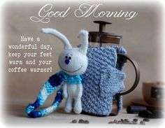 Have a wonderful day cold weather