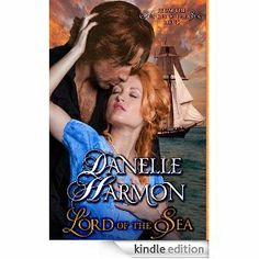 Amazon.com: Lord Of The Sea (Heroes Of The Sea) eBook: Danelle Harmon: Kindle Store
