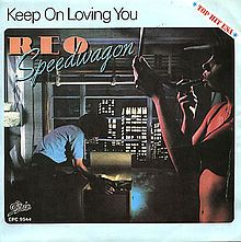 """Feb. 2nd, 2013:  """"Keep On Loving You"""" is a classic rock power ballad written by Kevin Cronin and performed by American rock band REO Speedwagon. It features the lead guitar work of Gary Richrath. It was one of many REO Speedwagon songs to become a pop hit, reaching the number-one spot for one week in March 1981 on the US Billboard Hot 100"""