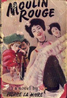 Moulin Rouge ;: A novel based on the life of Henri de Toulouse-Lautrec by Pierre La Mure http://www.amazon.com/dp/B0007EJNMU/ref=cm_sw_r_pi_dp_laeDub123EXAW