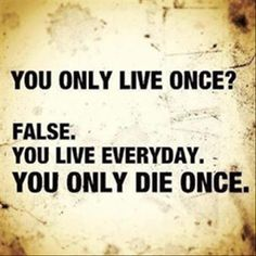 Inspirational Quote You Only Live Once | NutriFitMama