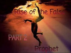 The False Prophet rises Part II