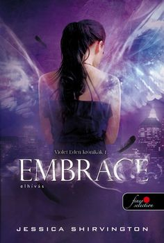 Embrace (The Violet Eden Chapters, by Jessica Shirvington Loved these books. Ya Books, I Love Books, Good Books, Books To Read, Any Book, Book 1, Love Reading, Reading Lists, Book Recommendations