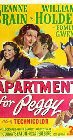 Apartment for Peggy (1948) on IMDb: Professor Henry Barnes decides he's lived long enough and contemplates suicide. His attitude is changed by Peggy Taylor, a chipper young mother-to-be