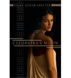 Summer Challenge Week 6 Picks: Young Adult  Cleopatra's Moon by Vicky Alvear Shecter