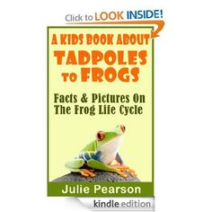 Free today 10.9.2013 Kids Book About Tadpoles To Frogs: Real Facts and Pictures of the Tadpoles and Frog Life Cycle #pintodaygonetomorrow