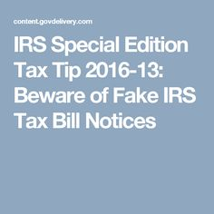 IRS Special Edition Tax Tip 2016-13: Beware of Fake IRS Tax Bill Notices