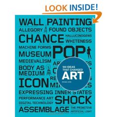 100 Ideas that Changed Art [Paperback]