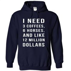 Coffee & dollars T Shirt, Hoodie, Sweatshirts - custom made shirts #fashion #T-Shirts
