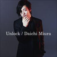 三浦大知「Unlock - Single」