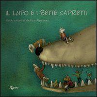 Il lupo e i sette capretti di E. Crivelli http://www.amazon.it/dp/8896918235/ref=cm_sw_r_pi_dp_ELCavb1TRK3WS