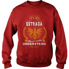 ESTRADA,  ESTRADAYEAR,  ESTRADABirthday,  ESTRADAHoodie,  ESTRADAName #gift #ideas #Popular #Everything #Videos #Shop #Animals #pets #Architecture #Art #Cars #motorcycles #Celebrities #DIY #crafts #Design #Education #Entertainment #Food #drink #Gardening #Geek #Hair #beauty #Health #fitness #History #Holidays #events #Home decor #Humor #Illustrations #posters #Kids #parenting #Men #Outdoors #Photography #Products #Quotes #Science #nature #Sports #Tattoos #Technology #Travel #Weddings #Women