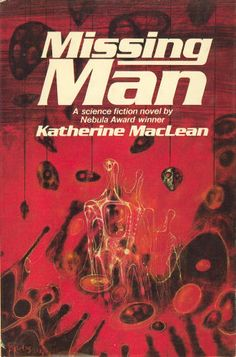 Missing Man (1975), Katherine MacLean, cover by Richard Powers