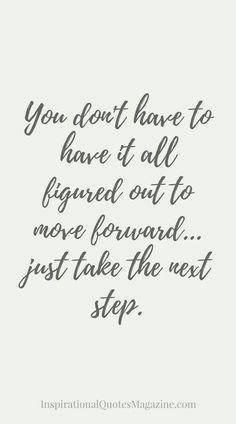 Position yourself to Move Forward