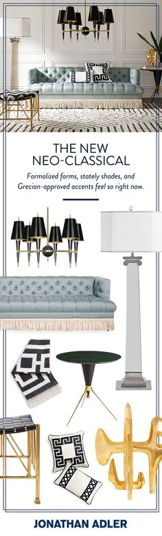 Shop the trend: The New Neo-Classical. Formalized forms, stately shades, and Grecian-approved accents feel so right now and can be found at Jonathan Adler.