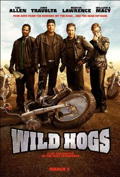 Wild Hogs (released 03/02/2007) - funny!