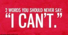I am finally saying I CAN!!!!