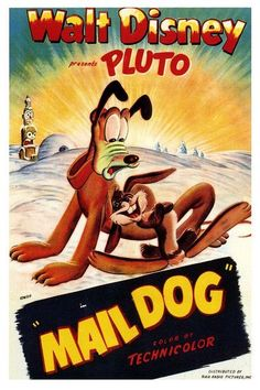 Poster from Mail Dog Walt Disney Movies, Classic Disney Movies, Disney Movie Posters, Classic Movie Posters, Cartoon Posters, Pixar Movies, Cartoon Tv, Classic Cartoons, Old Movies
