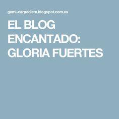 EL BLOG ENCANTADO: GLORIA FUERTES