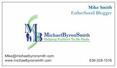 "Please let your friends, husbands, sons, brothers, nephews, men, fathers, know about my blog ""Helping Fathers to be Dads""."
