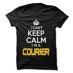 cool Best vintage t shirts Keep Calm and let Courier handle it Check more at http://bestreviewsofshirt.com/best-vintage-t-shirts-keep-calm-and-let-courier-handle-it/
