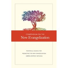 The Compendium on the New Evangelization conveniently documents the history of the new evangelization in one volume. This pastoral resource will encourage the faithful to express the Gospel to a contemporary culture alienated from its Christian roots.