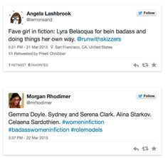 At the time of my writing this, there are nearly six thousand tweets associated with the #womeninfiction hashtag, and their call outs range from Katniss to Jane Eyre to Black Widow to Nancy Drew and...